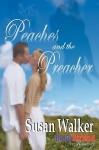 Peaches and the Preacher - Susan Walker