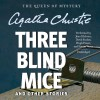 Three Blind Mice, and Other Stories - Agatha Christie