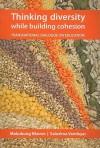 Thinking Diversity, Building Cohesion: A Transnational Dialogue on Education - Mokubung Nkomo, Saloshna Vandeyar