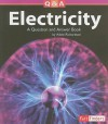 Electricity: A Question and Answer Book - Adele Richardson