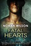 Fatal Hearts - Norah Wilson