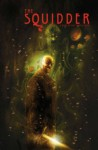 The Squidder - Ben Templesmith