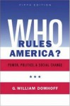 Who Rules America? Power, Politics and Social Change - G. William Domhoff