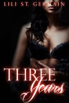 Three Years - Lili Saint Germain