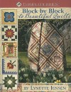 Thimbleberries Block by Block to Beautiful Quilts: More Than 50 Quilt Blocks & 20 Quilt Projects - Lynette Jensen