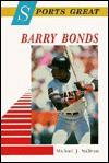 Sports Great Barry Bonds - Michael John Sullivan