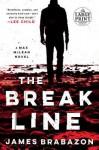 The Break Line (Max McLean #1) - James Brabazon