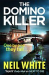 The Domino Killer - Neil White