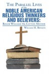 The Parallel Lives of the Noble American Religious Thinkers and Believers - William H. Benson