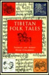 Tibetan Folk Tales - Fredrick Hyde-Chambers, Audrey Hyde-Chambers, Kusho Ralla
