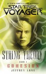 String Theory Book One: Cohesion - Jeffrey Lang