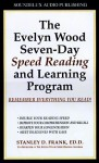 The Evelyn Wood Seven-Day Speed Reading and Learning Program - Stanley D. Frank, Byron Paul