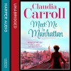 Meet Me in Manhattan - Claudia Carroll, Caroline Lennon, HarperCollins Publishers Limited