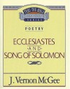 Thru the Bible Commentary Vol. 21: Poetry (Ecclesiastes and Song of Solomon) - J. Vernon McGee