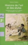 Histoire De L'art Et Des Styles: Architecture, Peinture, Sculpture, De L'antiquité À Nos Jours - Patrick Weber