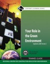 Your Role in the Green Environment Trainee Guide - National Center for Construction Educati