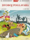 Dvoboj poglavara (Asterix #7) - René Goscinny, Albert Uderzo, Goran Vujasinović