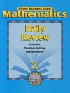 Mathematics Daily Review, Grade 2: Practice, Problem Solving, Mixed Review - Silver Burdett Ginn