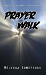Prayer Walk - Melissa Bowersock