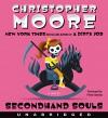 Secondhand Souls CD: A Novel - Fisher Stevens, Christopher Moore