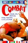Combat: Fencing, Judo, Wrestling, Boxing, Taekwondo, And Lots, Lots More - Jason Page