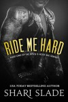 Ride Me Hard - Shari Slade