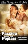 Passion under the Poplars - Dickey Roebuck, Austen Duane
