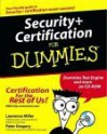 Security+ Certification For Dummies - Lawrence H. Miller, Peter H. Gregory
