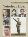 Notorious Lives, Volume 2: Salvatore Giuliano-Juan Peron - Carl L. Bankston III