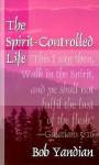 The Spirit Controlled Life - Bob Yandian