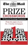 Mail on Sunday Prize Crossword: Volume 1: 100 General Knowledge Crosswords from Your Favourite Sunday Newspaper - Daily Mail