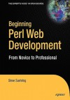 Beginning Web Development with Perl: From Novice to Professional - Steve Suehring