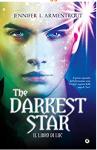 The Darkest Star. Il libro di Luc (Origin Vol. 1) - Jennifer L. Armentrout