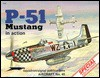 P-51 Mustang in Action - Aircraft No. 45 - Larry Davis