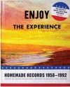 Enjoy The Experience - Homemade Records 1958-1992 - Johan Kugelberg, Michael P. Daley, Paul Major