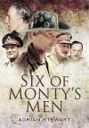 Six of Monty's Men - Adrian Stewart