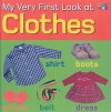 My Very First Look At Clothes - Christiane Gunzi