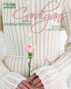 Cardigans with a Conscience - Melissa Leapman