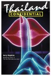 Thailand Confidential - Jerry Hopkins