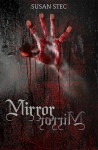 Mirror, Mirror. (Dark and Deadly, a novella series) - Susan Stec