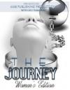 The Journey, Women's Edition (The Journey, Healing Passages Book 1) - Aija Butler, Lj Thomas, Alissa Jones, Rosslyn Johnson, Tracey Mclean, Felicia Riley-King, Sandra Krajewski, Yuoranda Walker, Faith Weathers, Marilyn (Slyce) Brown