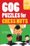 606 Puzzles for Chess Nuts - Fred Wilson, Bruce Alberston