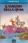 Il viaggio della QV66 - Penelope Lively, Desideria Guicciardini