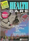 Careers W/O College: Healthcare, 2nd Ed - Peggy J. Schmidt