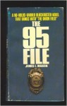 The 95 File - James E. Martin