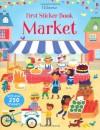 First Sticker Book Market (First Sticker Books) - Lucy Bowman, Vicki Gausden