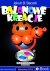 Balonowe Kreacje - Jakub B. Bączek