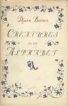 Creatures in an Alphabet - Djuna Barnes