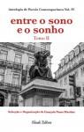 Entre o Sono e o Sonho - Antologia de Poesia Contemporânea, vol. IV tomo II - Gonçalo Nuno Martins, Rui Serra, Isa Silva, Pedro Pinto