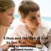Ethan and the Web of Lies - Dan Ryan, Orna Salinger